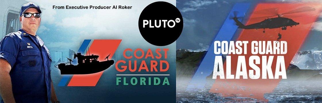 Coast Guard Florida and Coast Guard Alaska available on PlutoTV